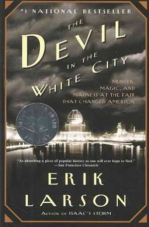 eric larson the devil in the white city essay What is the central thesis of the book, the devil in the white city, written by erik larson the kgb agent answer: it's interesting how the author, erik larson, created an argument that beauty, pride and glory can be used.