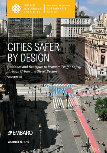 Cities Safer by Design, a report by the World Resources Institute