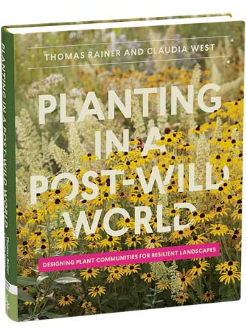 Planting in a Post-Wild World / Timber Press