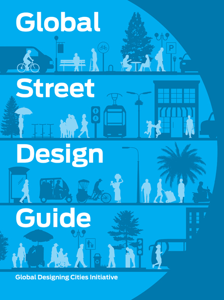 NACTO Global Street Design Guide / Island Press